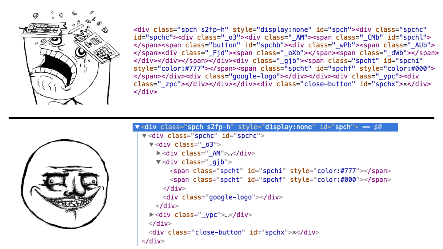 Html is parsed to tree structure in the browser not a bunch of text with code on the top if you make typo you re screwed on the bottom with devtools